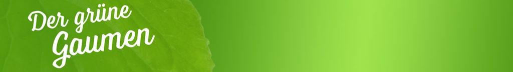 Der Grüne Gaumen