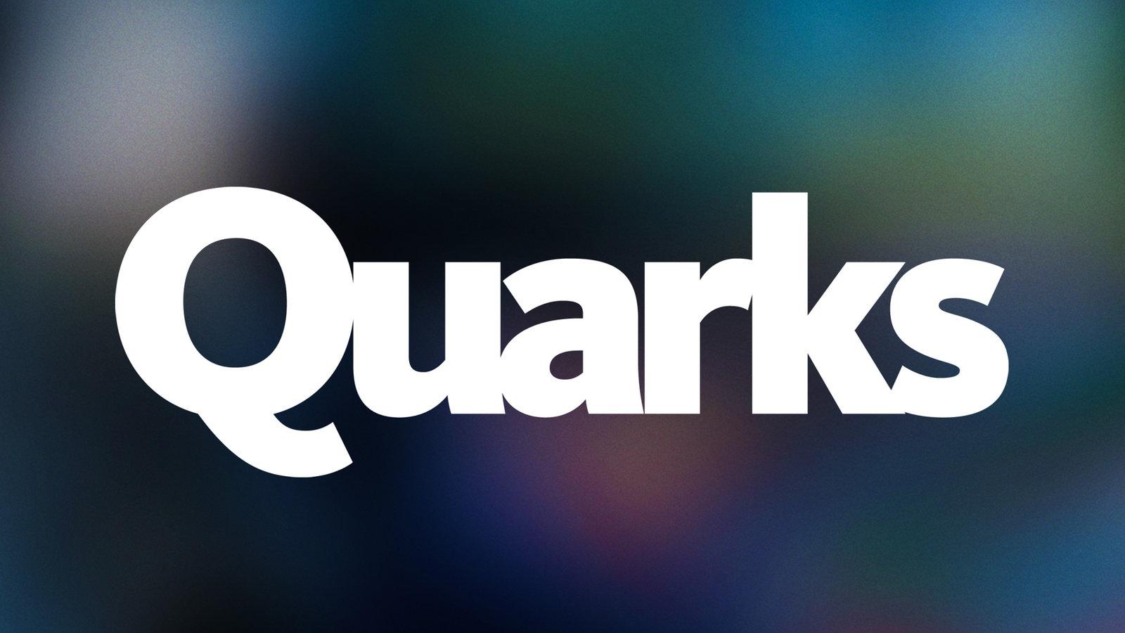 quarks und co heute