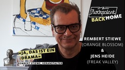 Rockpalast BACK HOME: Rembert Stiewe (Orange Blossom) und Jens Heide (Freak Valley)