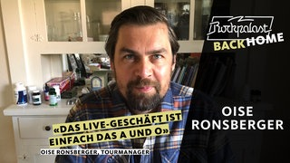 Rockpalast BACK HOME: Oise Ronsberger (Tourmanager)