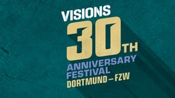 Visions 30th Anniversary