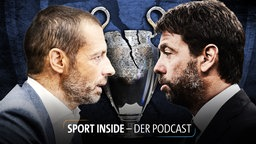 Sport inside - Der Podcast: Super League, Champions League & das House of Cards des Fußballs