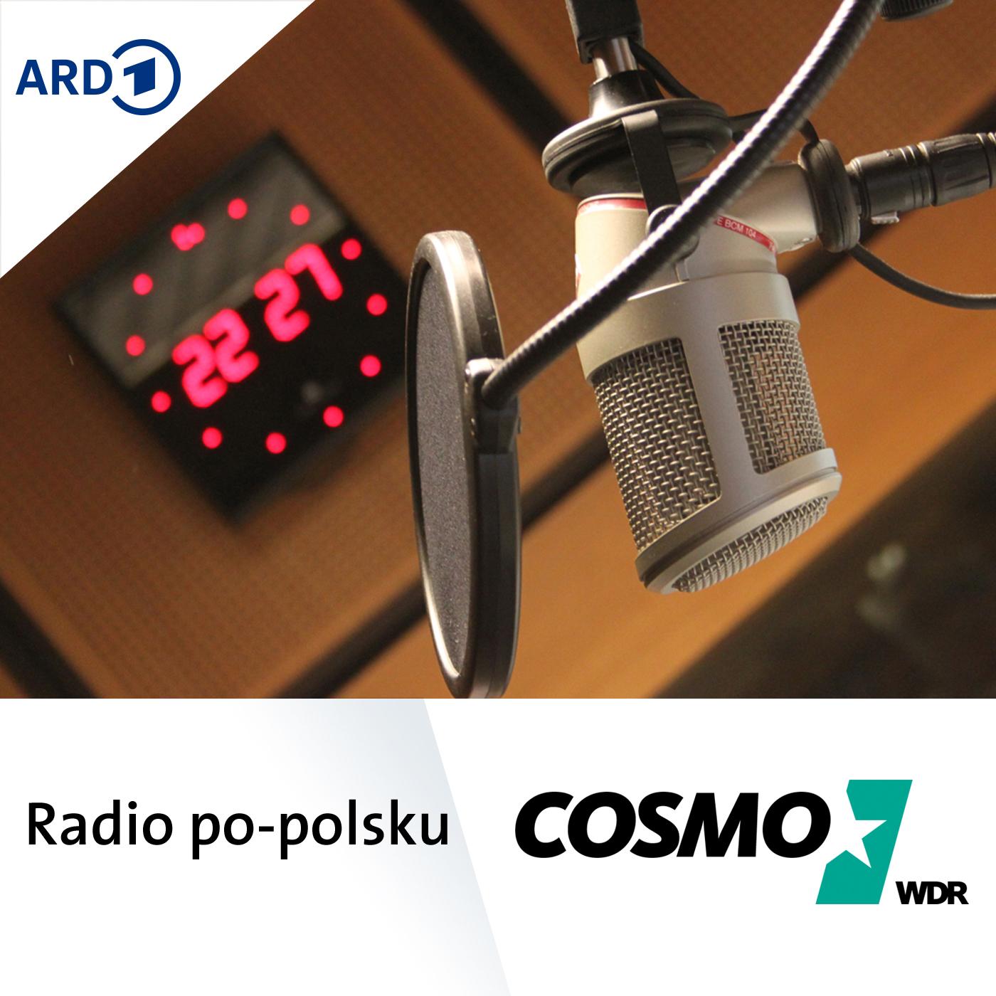 COSMO Radio po polsku - COSMO Radio po polsku - COSMO - WDR Audiothek -  Mediathek - WDR