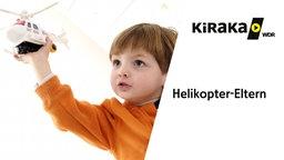 KiIRaKa Helikopter-Eltern