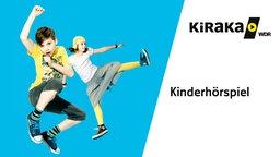 KiRaKa Kinderhörspiel