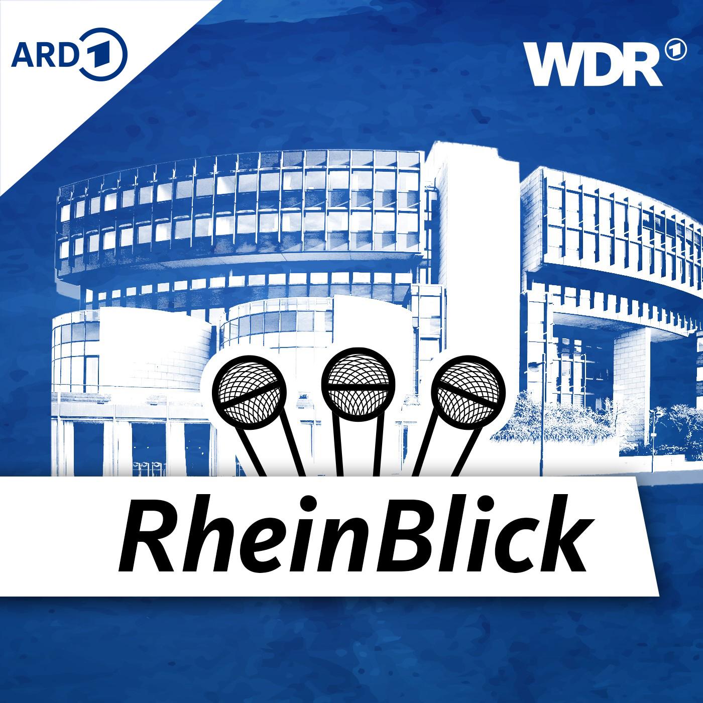 WDR RheinBlick - der Landespolitik-Podcast