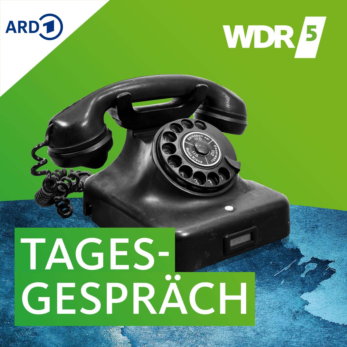 Das WDR 5 Tagesgespräch
