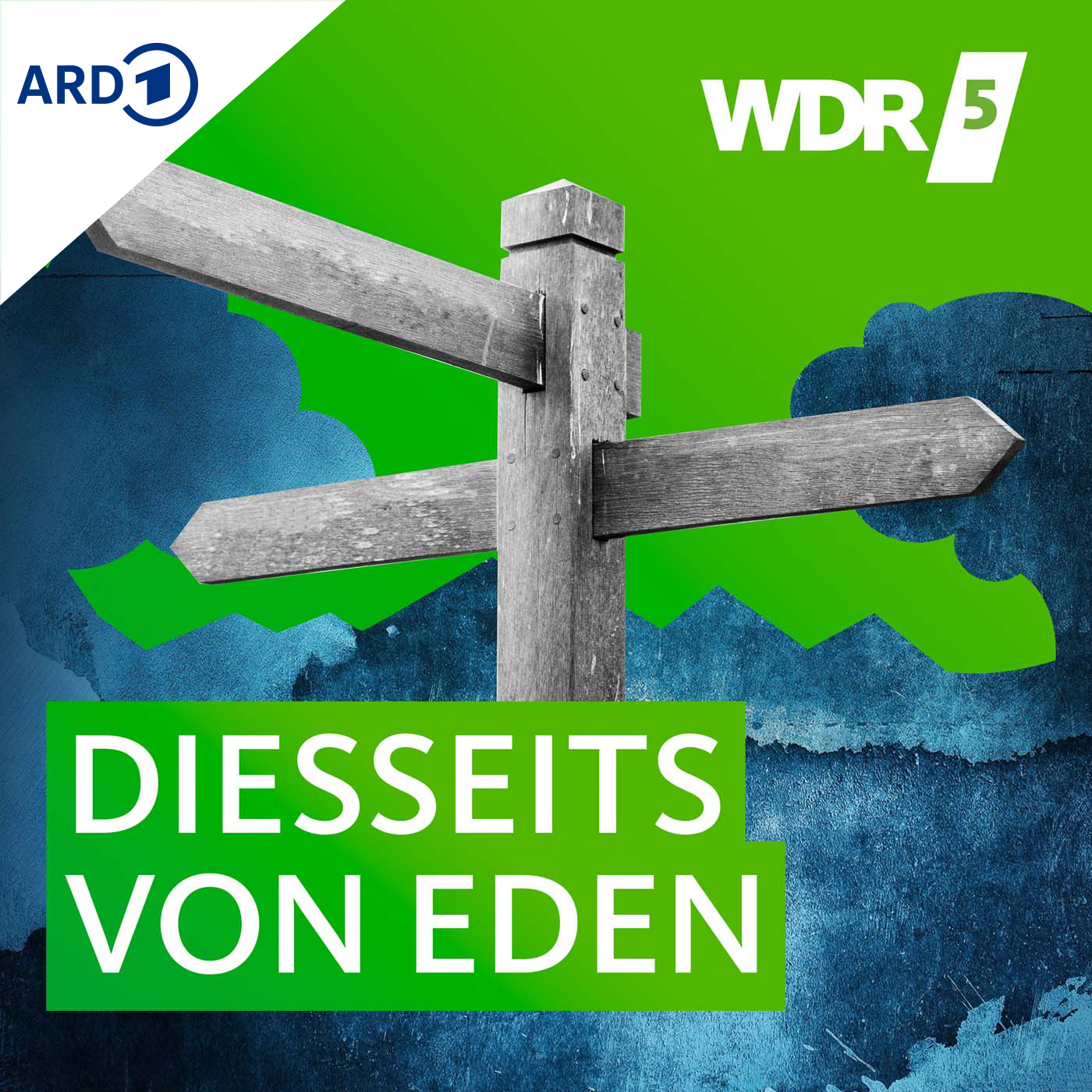 WDR 5 Diesseits von Eden