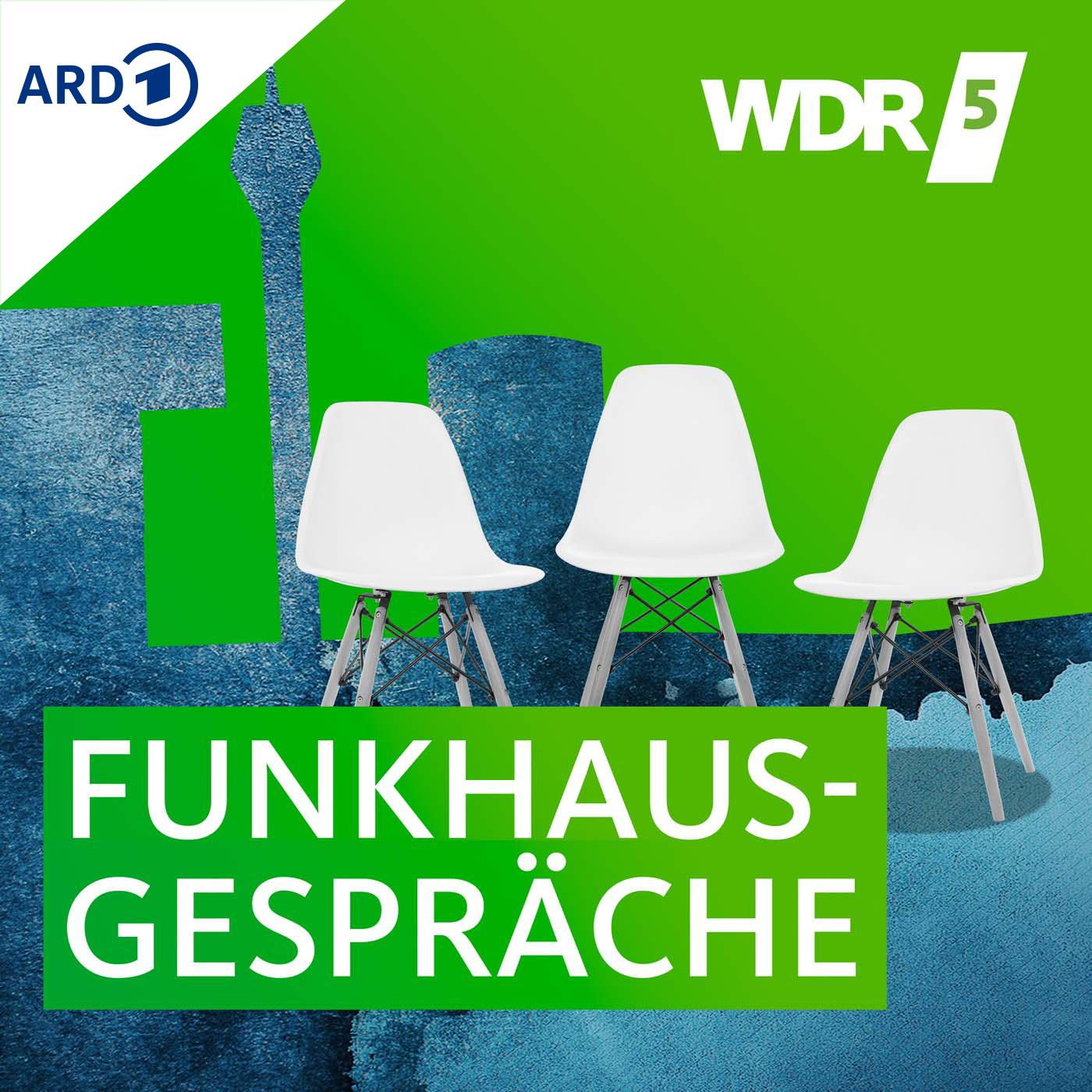 WDR 5 Funkhausgespräche / WDR 5 Stadtgespräch