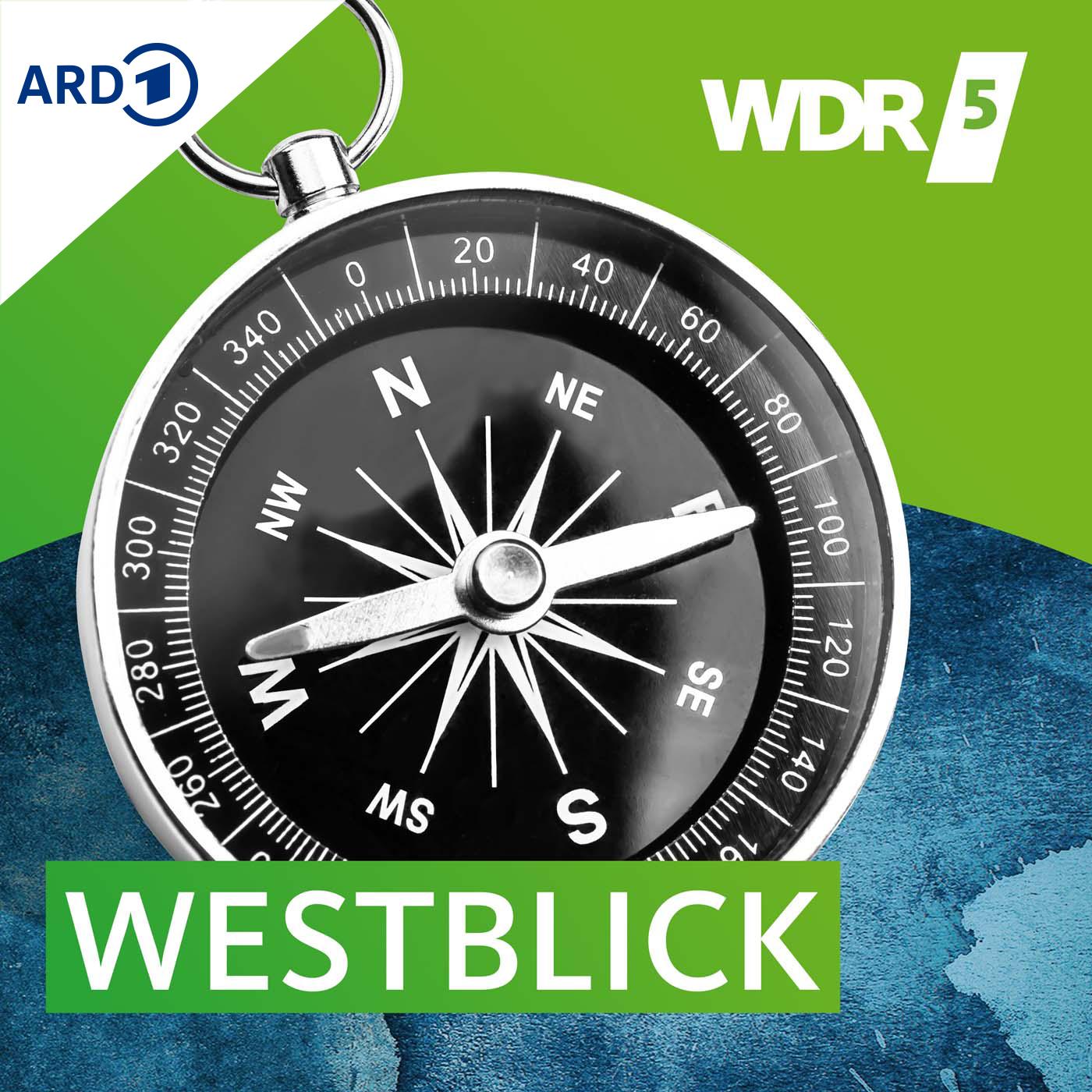 WDR 5 Westblick Ganze Sendung (08.07.2021)