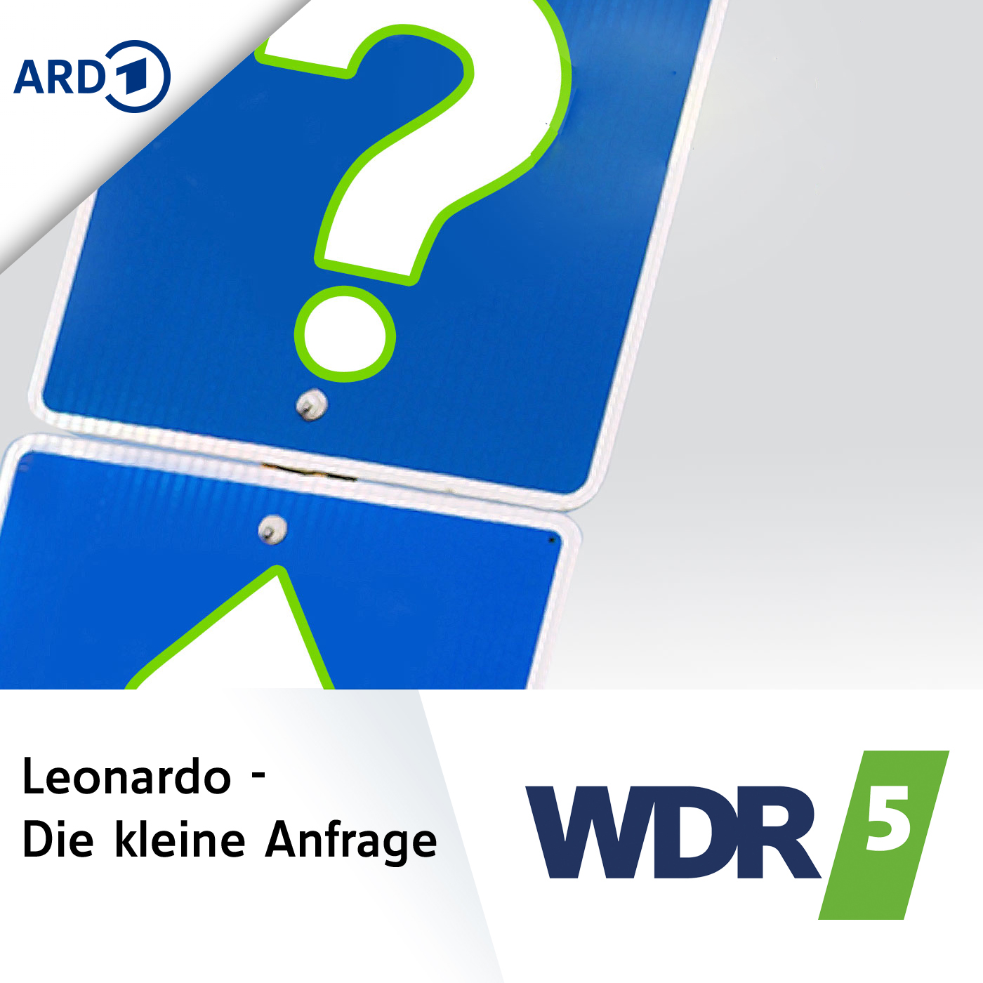 WDR 5 Leonardo - Die Kleine Anfrage
