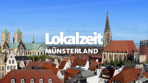 Lokalzeit Münsterland Sendungen A Z Video Mediathek Wdr