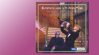 CD Cover Symphonic Jazz with Andy Miles