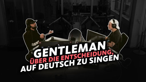 Interview mit Gentleman