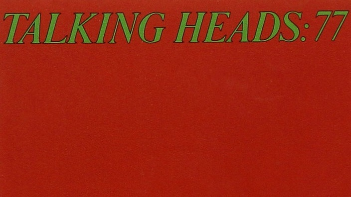 "Das rein rote Cover des Talking Heads Albums ""77"""