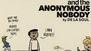 "De la Soul: ""...And The Anonymous Nobody"""
