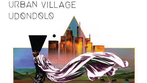 "Urban Village -""Udondolo"""