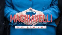 Machiavelli - Danke Merkel