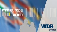 WDR Event - Europaforum