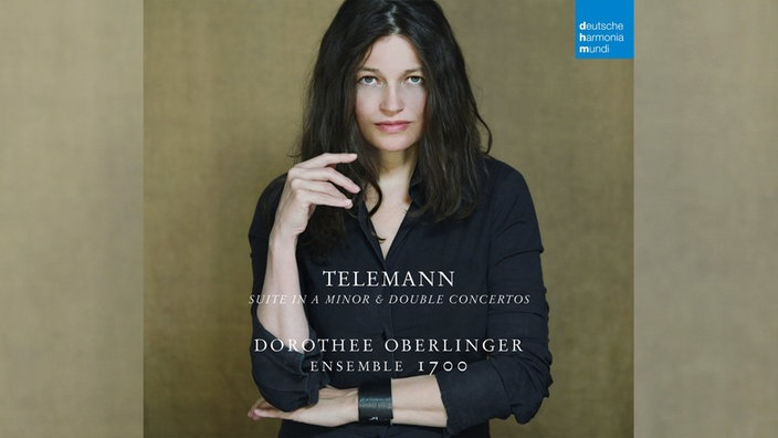 Cover: Georg Philipp Telemann - Suite in a-moll, Dorothee Oberlinger