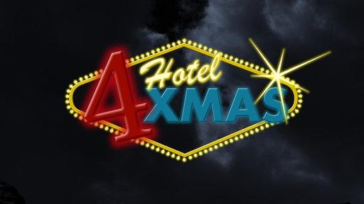 Hotel 4 Xmas Schriftzug.