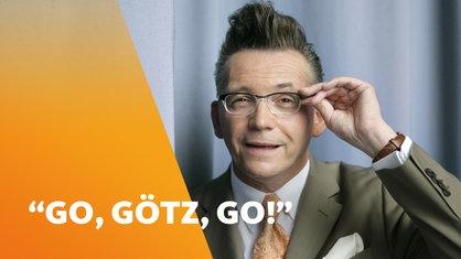 Go Götz Go