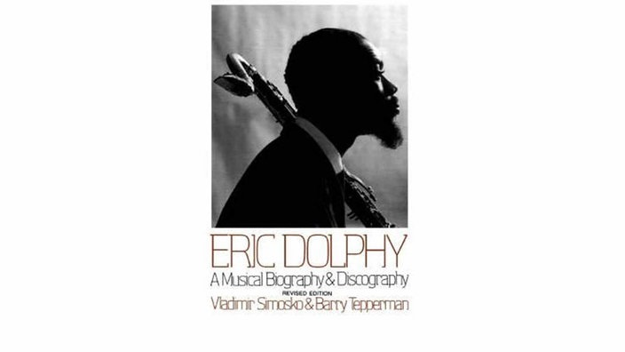 "Taschenbuch ""Eric Dolphy: A Musical Biography and discography"""