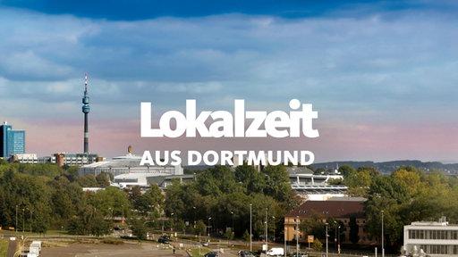 Lokalzeit Dortmund