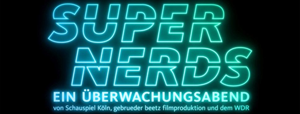 Super Nerds, Überwachungsabend
