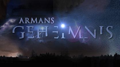 """Schriftzug """"Armans Geheimnis"""" vor dunklem Hintergrund"""