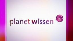 Wdr Mediathek Planet Wissen
